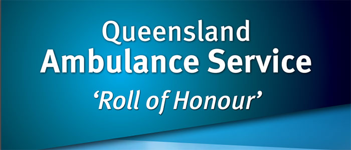Queensland Ambulance Service Roll Of Honour
